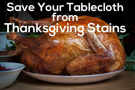 How to Get Thanksgiving Stains Out of Tablecloths