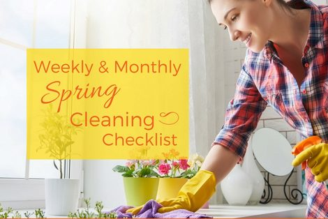 Weekly and Monthly Spring Cleaning Checklist