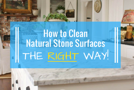 If You Clean All of Your Home's Natural Stone Surfaces the Same Way, You Could Be Doing More Harm Than Good!