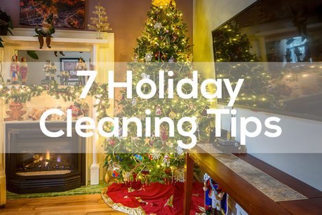 7 Holiday Cleaning Tips