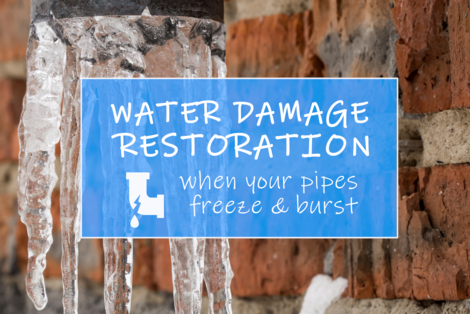 Water Damage Restoration When Your Pipes Freeze and Burst
