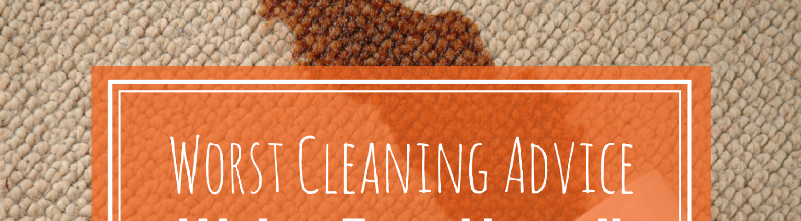 The Worst Cleaning Advice We've Ever Heard